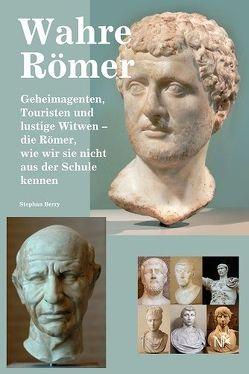 Wahre Römer von Berry,  Stephan