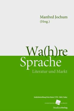 Wa(h)re Sprache von Jochum,  Manfred