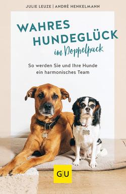 Wahres Hundeglück im Doppelpack von Henkelmann,  André, Leuze,  Julie