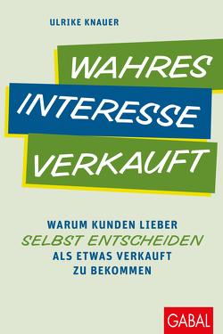 Wahres Interesse verkauft von Knauer,  Ulrike