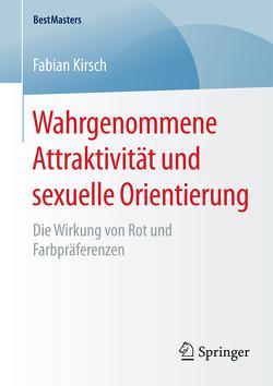 Wahrgenommene Attraktivität und sexuelle Orientierung von Kirsch,  Fabian