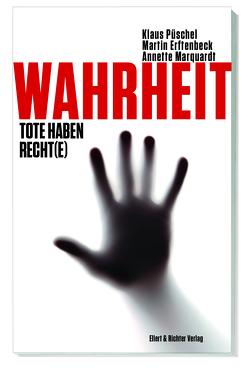Wahrheit von Erftenbeck,  Martin, Marquart,  Annette, Püschel,  Klaus