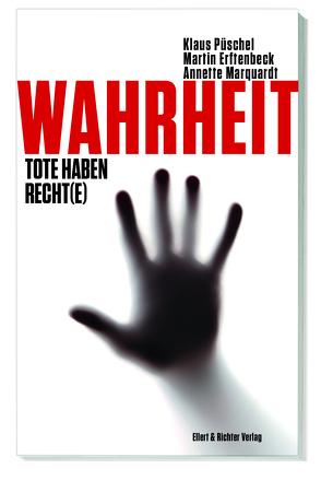 Wahrheit von Erftenbeck,  Martin, Marquardt,  Annette, Püschel,  Klaus