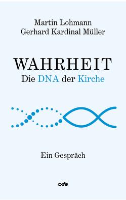 Wahrheit von Gerhard,  Müller, Martin,  Lohmann