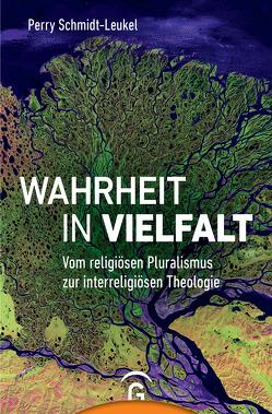 Wahrheit in Vielfalt von Ottermann,  Monika, Schmidt-Leukel,  Perry