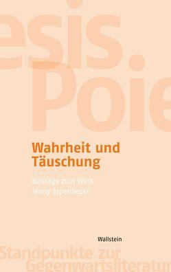 Wahrheit und Täuschung von Marx,  Friedhelm, Schöll,  Julia