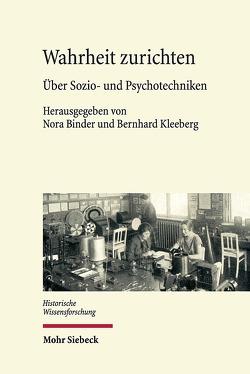 Wahrheit zurichten von Binder,  Nora, Kleeberg,  Bernhard
