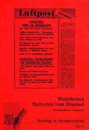 Wahrheiten flatterten vom Himmel von Mund,  Josef, Ossendorf,  Karlheinz