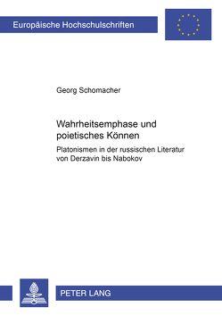 Wahrheitsemphase und poietisches Können von Schomacher,  Georg