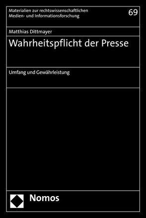 Wahrheitspflicht der Presse von Dittmayer,  Matthias