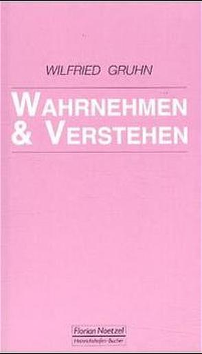 Wahrnehmen und Verstehen von Gruhn,  Wilfried, Schaal,  Richard