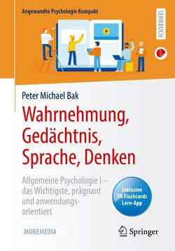 Wahrnehmung, Gedächtnis, Sprache, Denken von Bak,  Peter Michael
