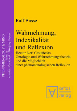Wahrnehmung, Indexikalität und Reflexion von Busse,  Ralf
