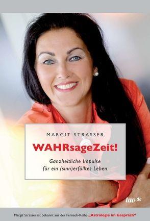 WAHRsageZeit von Strasser,  Margit
