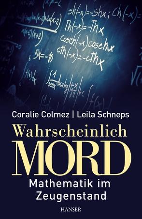Wahrscheinlich Mord von Colmez,  Coralie, Fritz,  Klaus, Schneps,  Leila