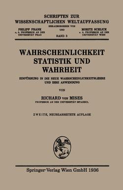 Wahrscheinlichkeit, Statistik und Wahrheit von Von Mises,  Richard