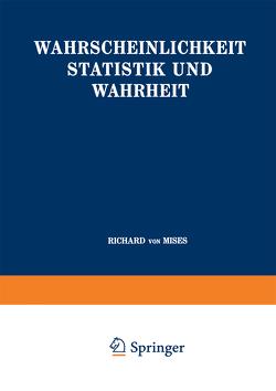 Wahrscheinlichkeit Statistik und Wahrheit von Von Mises,  Richard
