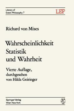 Wahrscheinlichkeit Statistik und Wahrheit von Geiringer,  Hilda, Mises,  Richard v.