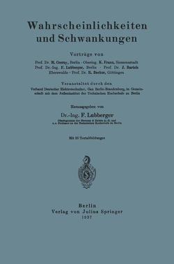 Wahrscheinlichkeiten und Schwankungen von Bartels,  J., Becker,  NA, Czerny,  Marianus, Franz,  K, Lubberger,  Fritz, Lubberger,  NA