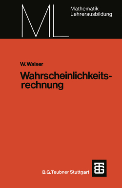 Wahrscheinlichkeitsrechnung von Walser,  Willi