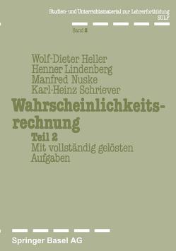 Wahrscheinlichkeitsrechnung Teil 2 von Heller, Lindenberg, Nuske, Schriever
