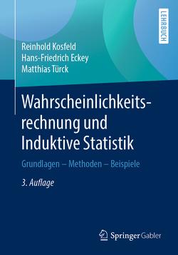 Wahrscheinlichkeitsrechnung und Induktive Statistik von Eckey,  Hans Friedrich, Kosfeld,  Reinhold, Türck,  Matthias