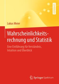 Wahrscheinlichkeitsrechnung und Statistik von Meier,  Lukas