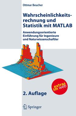 Wahrscheinlichkeitsrechnung und Statistik mit MATLAB von Beucher,  Ottmar