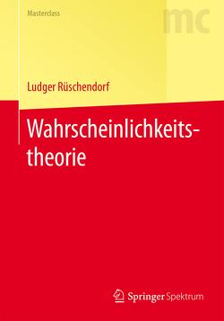 Wahrscheinlichkeitstheorie von Rüschendorf,  Ludger