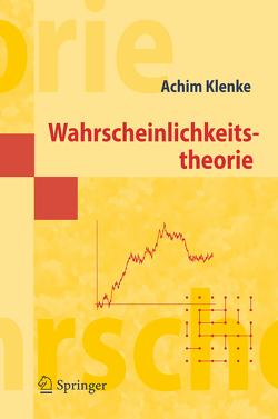 Wahrscheinlichkeitstheorie von Klenke,  Achim