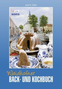 Waidhofner Back- und Kochbuch von Sailer,  Josef