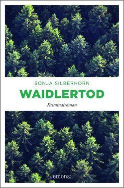Waidlertod von Silberhorn,  Sonja