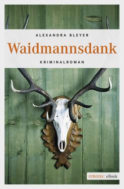 Waidmannsdank von Bleyer,  Alexandra