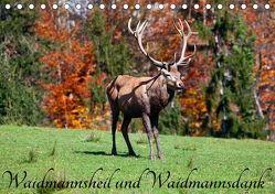 Waidmannsheil und WaidmannsdankAT-Version (Tischkalender 2018 DIN A5 quer) von Kramer,  Christa
