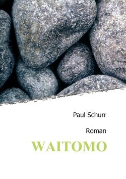 Waitomo von Schurr,  Paul