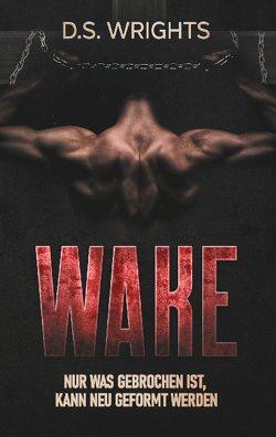 WAKE von Wrights,  D.S.