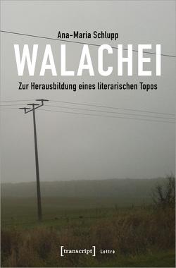 Walachei von Schlupp,  Ana-Maria