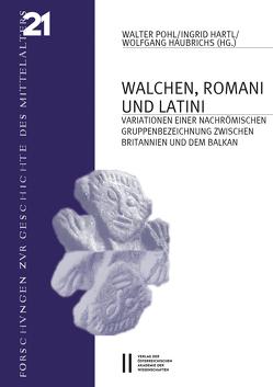 Walchen, Romani und Latini von Hartl,  Ingrid, Haubrichs,  Wolfgang, Pohl,  Walter