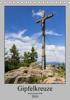 Wald-Gipfel-Kreuze (Tischkalender 2019 DIN A5 hoch) von Baisch,  Werner
