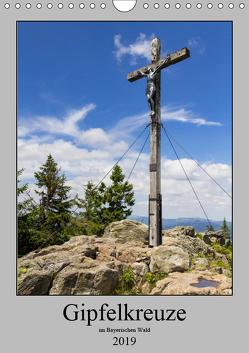 Wald-Gipfel-Kreuze (Wandkalender 2019 DIN A4 hoch) von Baisch,  Werner