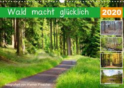Wald macht glücklich (Wandkalender 2020 DIN A3 quer) von Prescher,  Werner