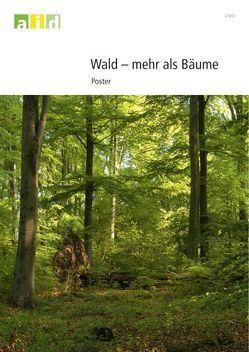 Wald – mehr als Bäume – Poster von Pretscher,  Peter, Schretzmann,  Rainer