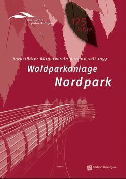 Waldanlage Nordpark von Dinnebier,  Antonia, Lücke,  Martin, Sundermann,  Margot