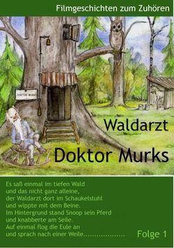 Waldarzt Doktor Murks von Schneider,  Roberto