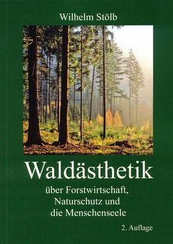 Waldästhetik von Stölb,  Wilhelm