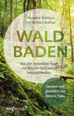 Waldbaden von Bernjus,  Annette, Cavelius,  Anna