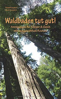 Waldbaden tut gut! von Krezdorn,  Daniel, Krezdorn,  Nicco