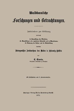 Waldbauliche Forschungen und Betrachtungen von Emeis,  C.C.