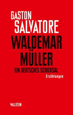 Waldemar Müller von Enzensberger,  Hans Magnus, Salvatore,  Gaston