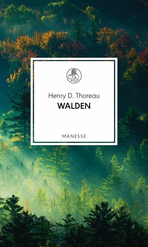 Walden von Güttinger,  Fritz, Ostwald,  Susanne, Thoreau,  Henry D.